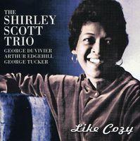 Shirley Scott - Like Cozy [Import]