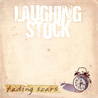 Laughing Stock - Fading Scars