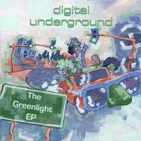 Digital Underground - Greenlight