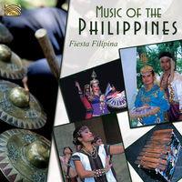Fiesta Filipina - Music Of The Philippines (Uk)
