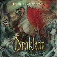 Drakkar - Quest For Glory [Import]