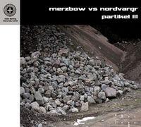 Merzbow - Partikel III