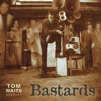 Tom Waits - Bastards [Remastered LP]