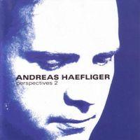 Andreas Haefliger - Perpespectives 2