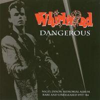 Whirlwind - Dangerous! [Import]