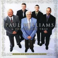 Paul Williams & The Victory Tr - Where No One Stands Alone