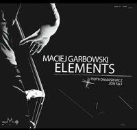 Maciej Garbowski - Elements