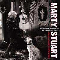 Marty Stuart - Nashville Vol.1: Tear The Woodpile Down