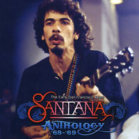 Santana - The Anthology 68-69 - The Early San Francisco Years