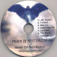 Fear Is Not Faith - Never on Sundays EP
