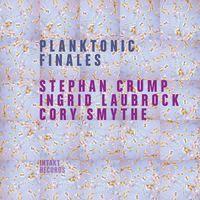 Ingrid Laubrock - Planktonic Finales