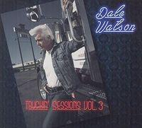 Dale Watson - Truckin' Sessions Vol. 3 [Import]