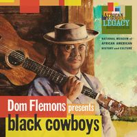 Dom Flemons - Black Cowboys