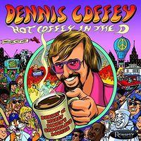 Dennis Coffey - Hot Coffey In The D: Burnin At Morey Bakers Showpl