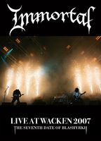 Immortal - Live At Wacken 2007