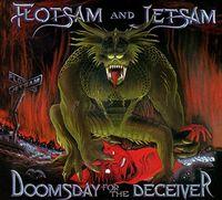 Flotsam & Jetsam - Doomsday For The Deceiver (Uk)