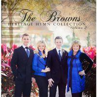 Browns - Vol. 2-Heritage Hymns