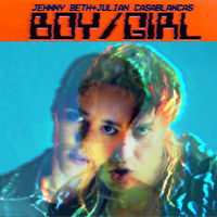 Jehnny Beth & Julian Casablancas - Boy / Girl [Limited Edition Vinyl Single]