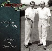 Don Cherry - Without a Song: A Tribute to Perry Como