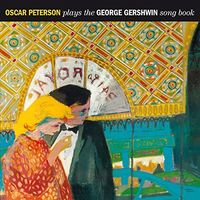 Oscar Peterson - Plays the George Gershwin Songbook