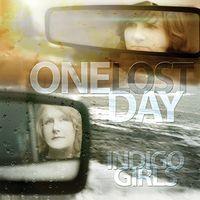 Indigo Girls - One Lost Day [Vinyl]