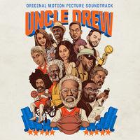 Various Artists - Uncle Drew [Soundtrack Clean]