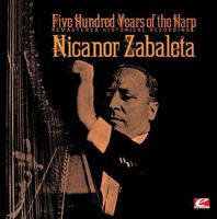 Nicanor Zabaleta - Five Hundred Years Of The Harp (Rmst)