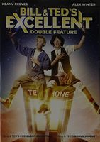 Bill & Ted's Excellent Adventure [Movie] - Bill & Ted's Excellent Double Feature