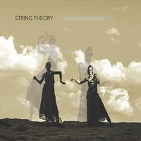 String Theory - Remembering Water - EP