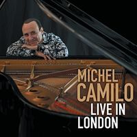 Michel Camilo - Live In London