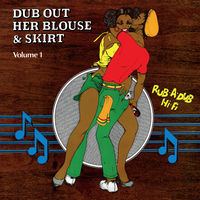 Revolutionaries - Dub Out Her Blouse & Skirt 1