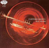 Clifford Brown - Clifford Brown All Stars (Bonus Track) [Limited Edition] (Jpn)