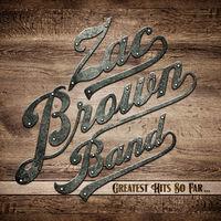 Zac Brown Band - Greatest Hits So Far