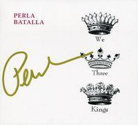 Perla Batalla - We Three Kings