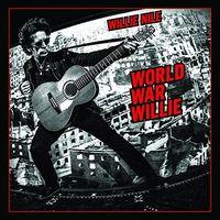 Willie Nile - World War Willie [Vinyl]