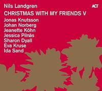 Nils Landgren - Christmas With My Friends V
