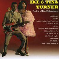Ike Turner & Tina - Ike & Tina Turner: Festival Of Live Perf