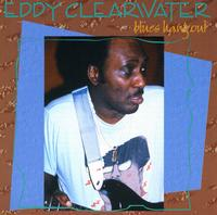 Eddy Clearwater - Blues Hang Out