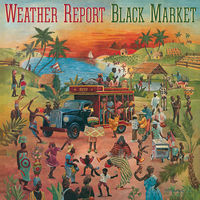 Weather Report - Black Market [Limited Anniversary Edition Vinyl]