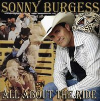 Sonny Burgess - All About the Ride