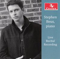 Stephen Beus - Stephen Beus-Live Recital Recording