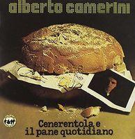 Alberto Camerini - Cenerentola E Il Pane Quotidiano