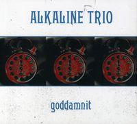 Alkaline Trio - Goddamnit (Re-Issue)