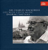 Charles Mackerras - Life with Czech Music: Dvorak Smetana