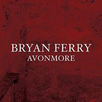 Bryan Ferry - Avonmore [Vinyl]