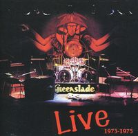 Greenslade - Live 1973-75 [Import]