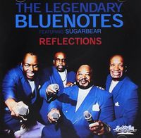 Legendary Bluenotes Featuring Sugarbear - Reflections
