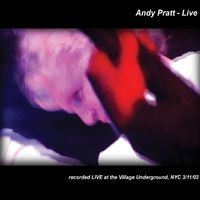 Andy Pratt - Live from the Underground NYC