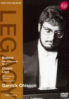 GARRICK OHLSSON - Garrick Ohlsson Plays Brahms Chopin Liszt