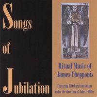 James Chepponis - Songs Of Jubilation
